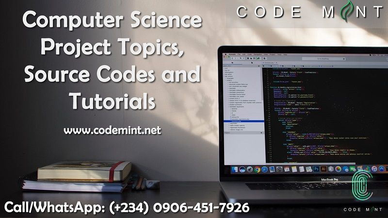 Computer Science Research Project Topics, Source Codes and Tutorials