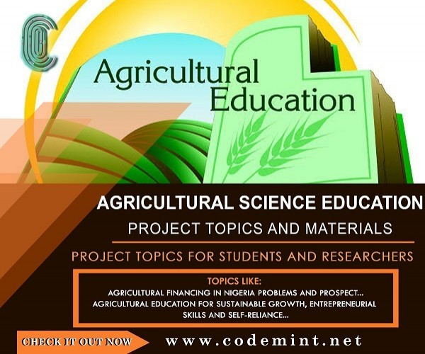 Agricultural Science Education Final Year Research Project Topics