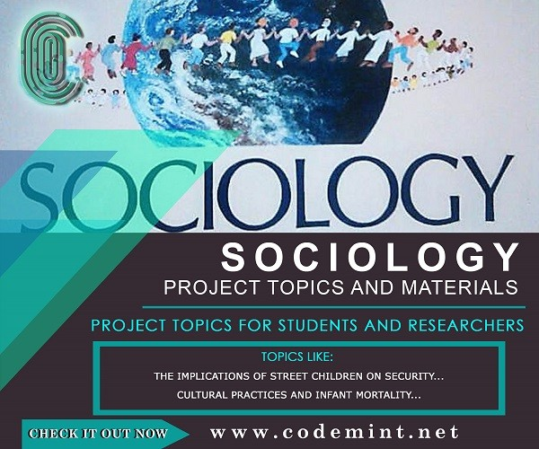 Sociology Final Year Research Project Topics - Free Project
