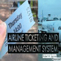 DESIGN AND IMPLEMENTATION OF AN AIRLINE TICKETING AND MANAGEMENT SYSTEM image