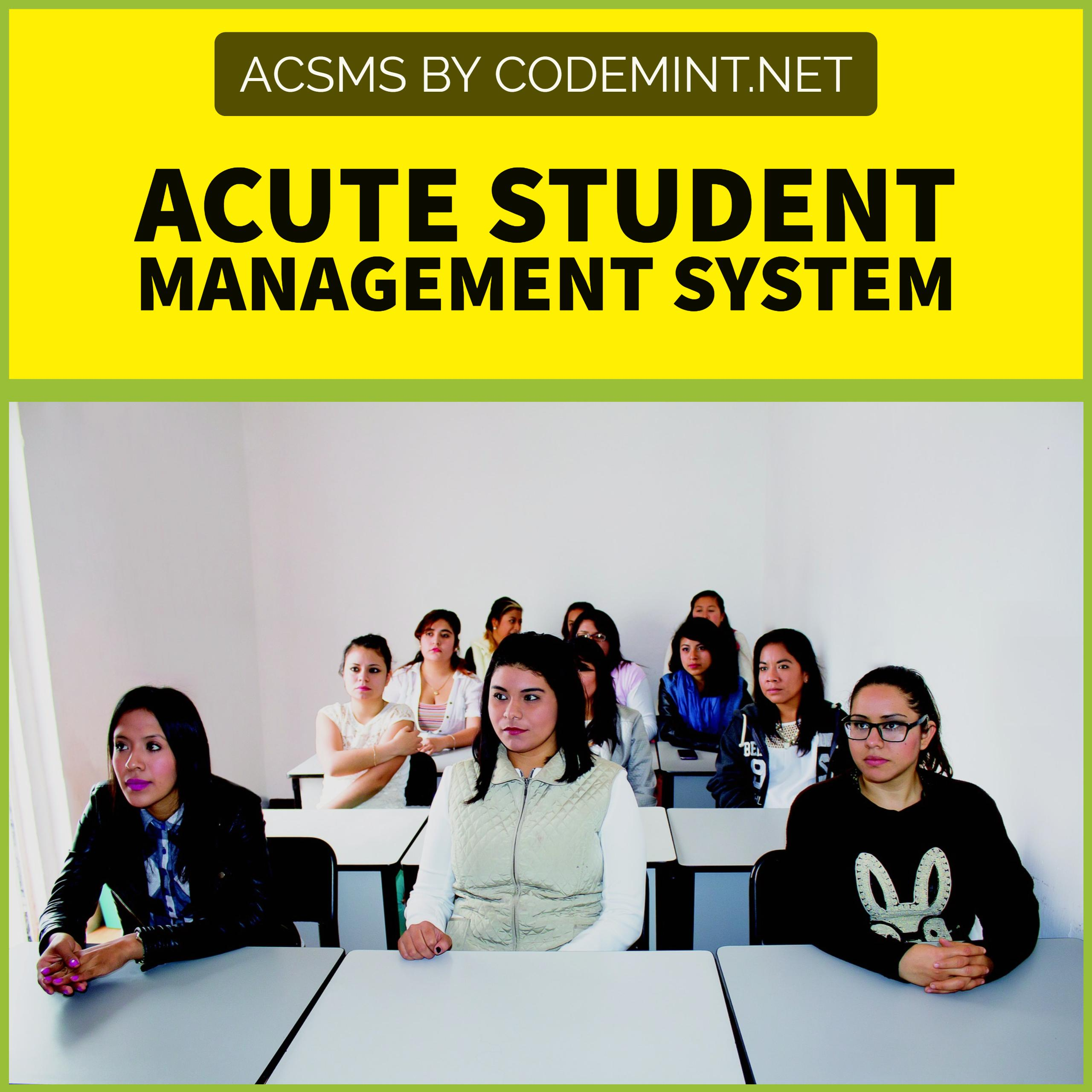AcSMS - Acute Student Management System (Design and Implementation)